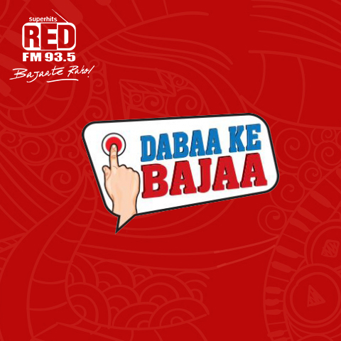 Red FM-Dabaa Ke Bajaa